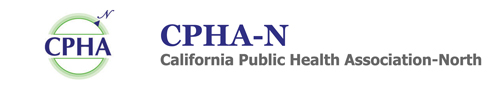 CPHA-N • California Public Health Association-North